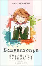 Danganronpa: Boyfriend Scenarios ✗ by AgusiaSzczygie