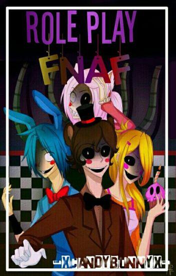 Role Play [FNaF] ||Cerrado||