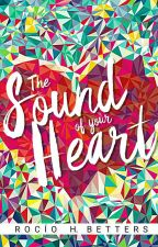 The Sound Of Your Heart by LettersBlack