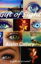 Gift of Sight by AislinCallery
