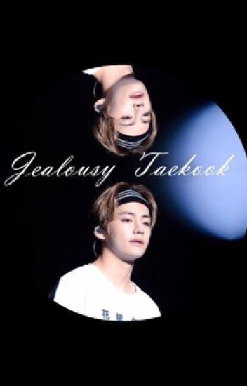 Jealousy  [taekook]