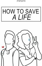 how to save a life; stylinson by almightygomez