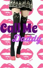 Call Me Daddy {COMPLETED} by xemoballerinax