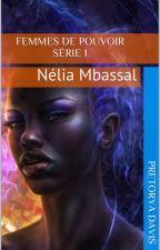 Femmes de pouvoir : Nélia Mbassal by pretoryad