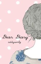Dear diary by addysonlg