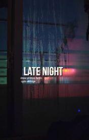 late night : phillips  by cuteakridge