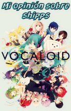 Mi opinión sobre shipps Vocaloid by FuturaesposadeLen