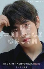 [BTS V FF] The Weirdos Crush ✓ Editing by JUNGSHOOKEDTOTHECORE