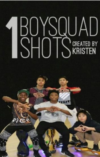 Boysquad One Shots