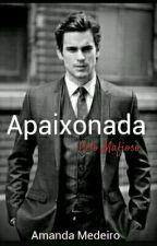 Apaixonada Pelo Mafioso by Amanda-Styles5