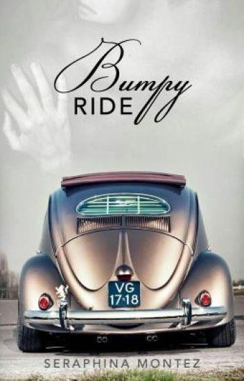 Bumpy Ride | 18+