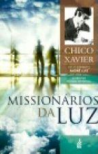 Missionário Da Luz by tiagotanque