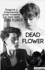 Dead Flower by KoreanSapphire