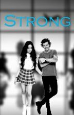 † STRONG †  by LoloandNegro1D5H