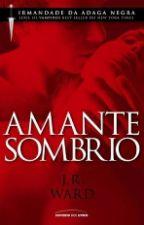 Amante Sombrio by JaquelineVeiga9