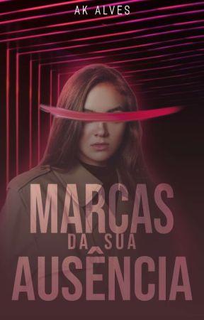 Marcas da sua Ausência (DEGUSTAÇÃO)  by AKAlves