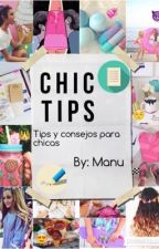CHIC TIPS   Consejos y tips para chicas   by manu_121