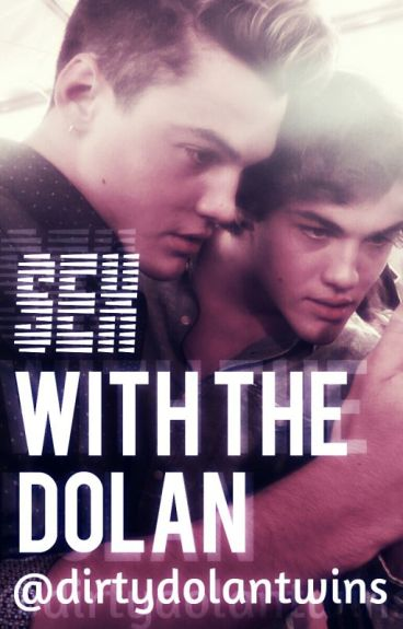 Sex with the Dolan