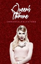 Queen's Throne || TVD by ImmortalSalvatore
