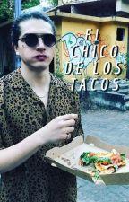 El Chico de los Tacos ➳Freddy Leyva by PimentelxCanela