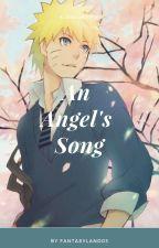 An Angel's song by fantasyland03