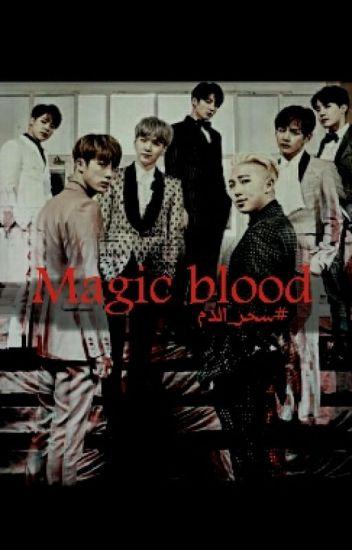 Magic blood ،