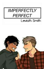 Imperfectly Perfect by sudahdelete