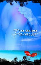 El Sr. del Paraíso by ClaudiaAPerezR