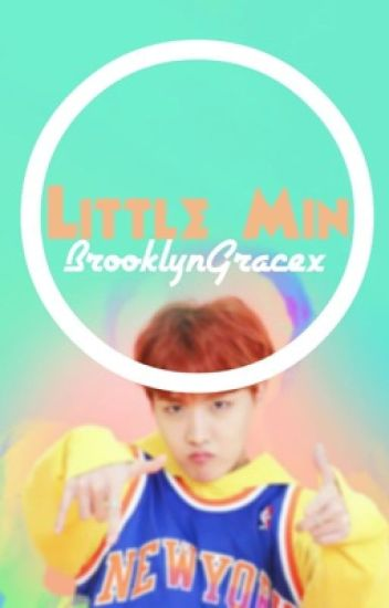 Little Min {Completed}