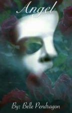 Angel | The Phantom Of The Opera | by GoblinOfMusic24601