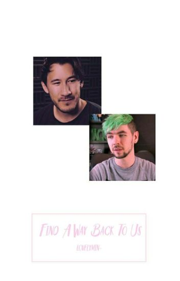 Find A Way Back To Us   Septiplier   Cause Trouble In Me Sequel