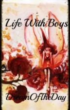 Life With Boys by DreamOfTheDay