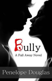[Read Online] Bully by Penelope Douglas | Review, Discussion by Rahmawati343