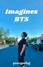 × Imagines BTS × by carol_always7