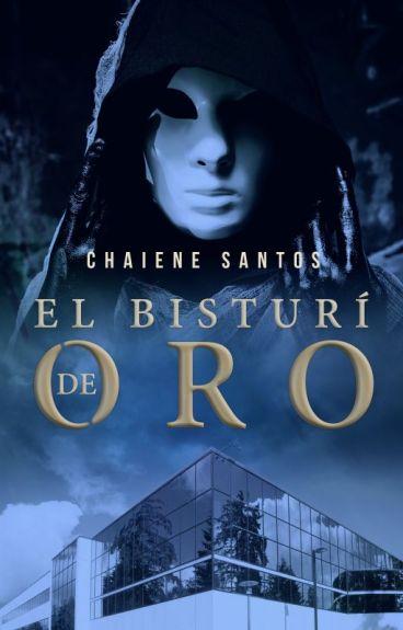 El Bisturí de Oro by ChaieneS