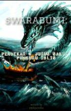 Swarabumi : Pendekar Tiga Jurus Pemburu Iblis by kikan_12