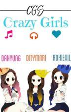CGS Crazy Girls (Upgrades) by Unicornia_Do_Lay
