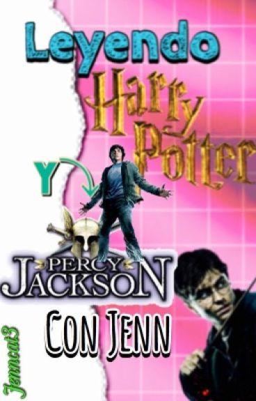 Leyendo Harry Potter y Percy Jackson |Con Jenn