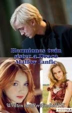 Hermione's twin sister (a Draco Malfoy Fanfiction) by Morefindiel1158