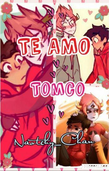 """""""Te amo""""   Tomco  """