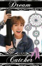 Dream Catcher [Jung Hoseok x Reader] by KimSeokJin_Jin