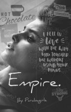 Empire. by ParabaGirls