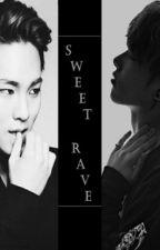 Sweet Rave (KiWon)  by Larryroyals