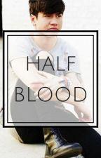 Half Blood ➵ Alpha!Calum by Princess5S0S