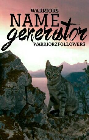 | warriors | name generator by WarriorzFollowers