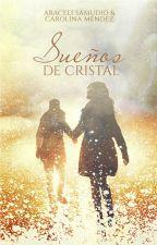 Sueños de cristal by CMStrongville