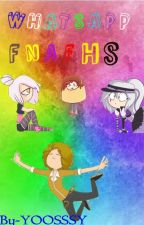 WhatsApp #FNAFHS by YOOSSSY