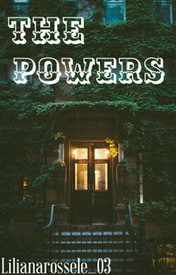 The Powers ✔