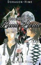 SECRETOS DE LUNA LLENA by ErzaRivaille
