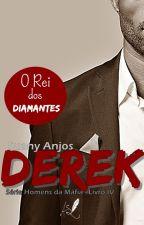 Derek - Série Homens da Máfia - Livro 4 ( DEGUSTAÇÃO) by SuanyAnjos